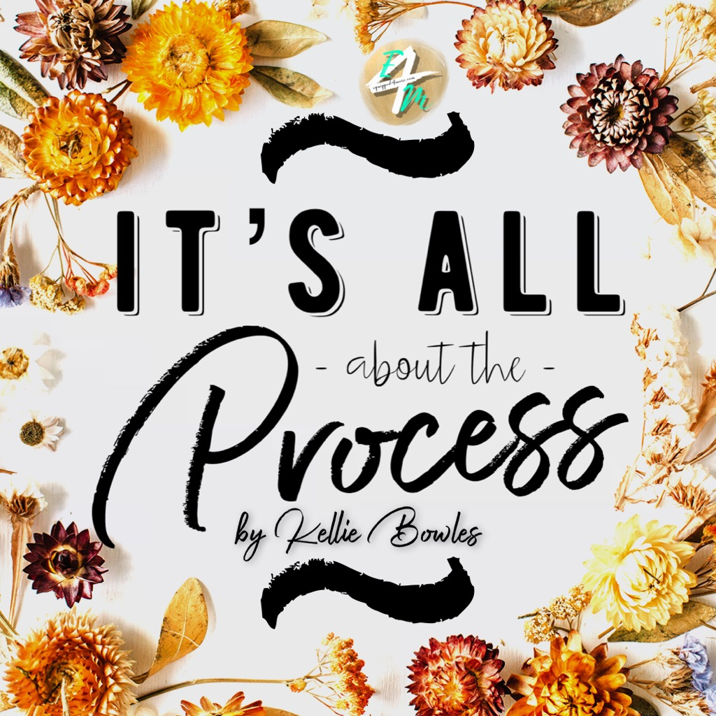 It's All About The Process